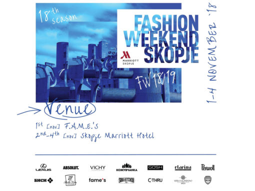 EIGHTEENTH FASHION WEEKEND SKOPJE AUTUMN-WINTER 2018/2019